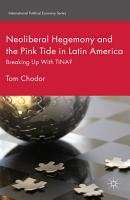 Neoliberal Hegemony and the Pink Tide in Latin America PDF