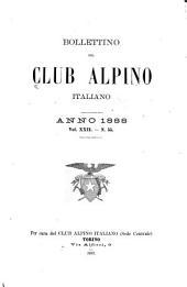 Bollettino del Club alpino italiano: Volume 22,Edizione 55 -Volume 23,Edizione 56