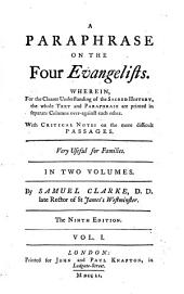 A Paraphrase on the 4 Evangelists: Volume 1