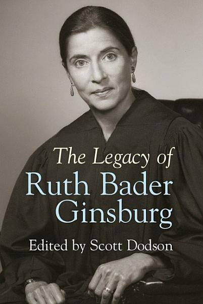 Download The Legacy of Ruth Bader Ginsburg Book