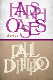 Harsh Oases: Stories