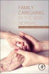 Family Caregiving in the New Normal PDF