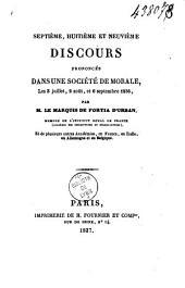 Septième, huitième et neuvième discours prononcés dans une société de morale, les 3 juillet, 2 août, et 6 septembre 1836