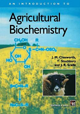 An Introduction to Agricultural Biochemistry PDF