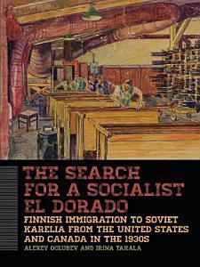 The Search for a Socialist El Dorado PDF