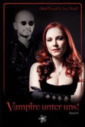 Vampire unter uns!: Band 3