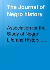 The Journal of Negro History: Volume 7