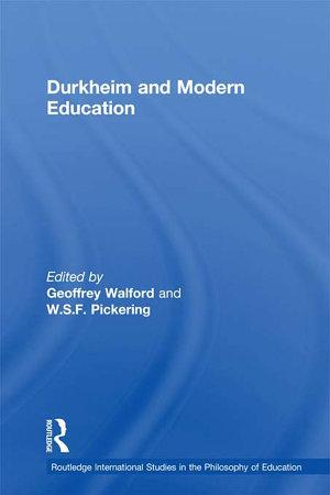 Durkheim and Modern Education PDF