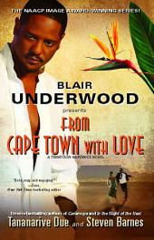 From Cape Town with Love: A Tennyson Hardwick Novel