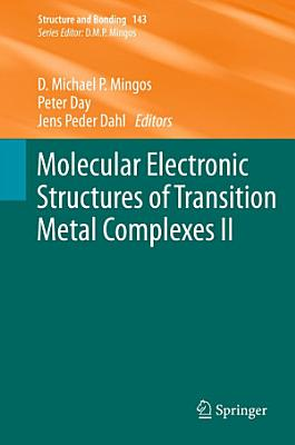 Molecular Electronic Structures of Transition Metal Complexes II PDF