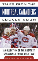 Tales from the Montreal Canadiens Locker Room PDF
