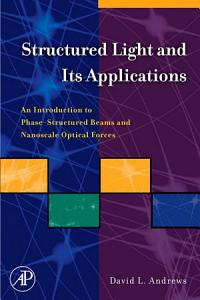 Structured Light and Its Applications