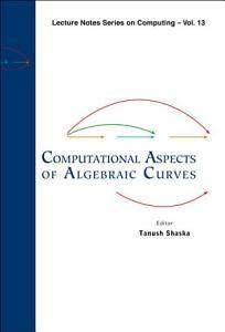 Computational Aspects of Algebraic Curves PDF