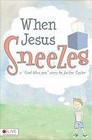 When Jesus Sneezes PDF