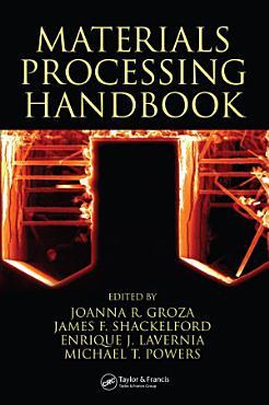 Materials Processing Handbook PDF