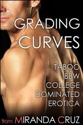 Grading Curves: Taboo BBW College Dominated Erotica
