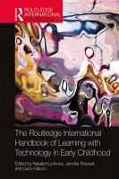 The Routledge International Handbook of Learning with Technology in Early Childhood PDF