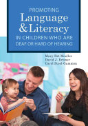 Promoting Language and Literacy in Children Who Are Deaf Or Hard of Hearing PDF