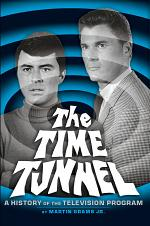 The Time Tunnel: A History of the Television Program