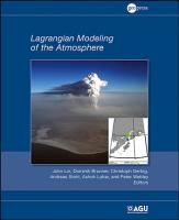 Lagrangian Modeling of the Atmosphere PDF
