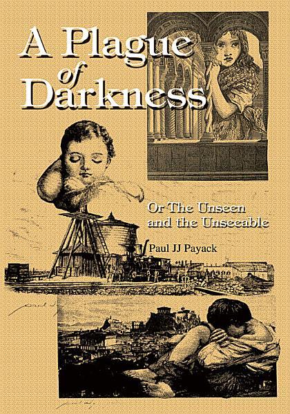 A Plague of Darkness