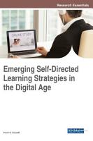 Emerging Self Directed Learning Strategies in the Digital Age PDF