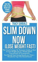 Slim Down Now (Lose Weight Fast):