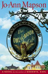 The Owl & Moon Cafe: A Novel