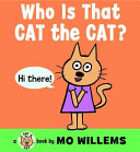 Who Is That  Cat the Cat