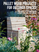 Pallet Wood Projects for Outdoor Spaces PDF