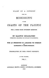 Diary of a Journey from the Mississippi to the Coasts of the Pacific with a United States Government Expedition: Volume 1