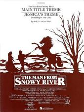 The Man From Snowy River/Jessica's Theme Sheet Music: Piano Solo
