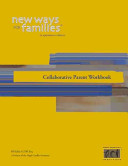 New Ways for Families Collaborative Parent Workbook