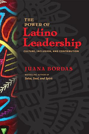 The Power of Latino Leadership PDF