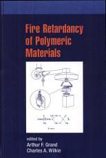 Fire Retardancy of Polymeric Materials PDF