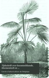 Tijdschrift over boomteeltkunde, bloementeelt en moeshovenierderij, orgaan van den Boomteeltkundigen kring van België in 1864 ingesteld