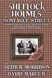 Sherlock Holmes In Montague Street Volume 3: Volume 3