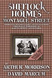 Sherlock Holmes in Montague Street - Volume 3