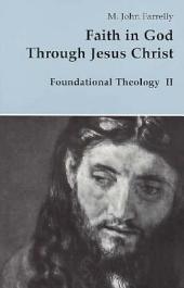 Faith in God Through Jesus Christ