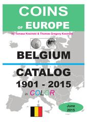 Coins of BELGIUM 1901-2015: Coins of Europe Catalog 1901-2015