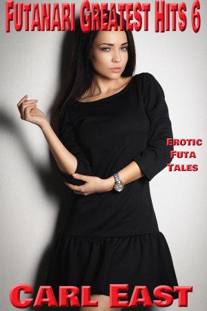 Futanari Greatest Hits 6