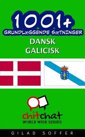 1001+ grundlæggende sætninger dansk - galicisk