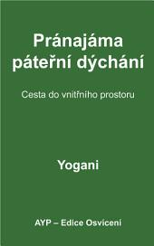 Spinal Breathing Pranayama Journey to Inner Space (Czech Translation)