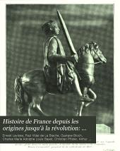 Histoire de France depuis les origines jusqu'à la révolution: ptie. I. Le christianisme, les barbares, Mérovingiens et Carolingiens, par C. Bayet, C. Pfister, A. Kleinclausz