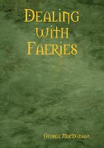 Dealing with Faeries