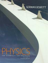 Physics For Scientists And Engineers Volume 1 Chapters 1 22 With Tcengagenow 2 Semester Personal Tutor Printed Access Card  Book PDF