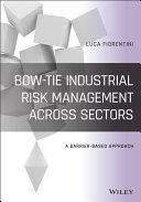 Bow-Tie Industrial Risk Management Across Sectors