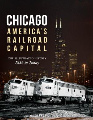 Chicago  America s Railroad Capital PDF