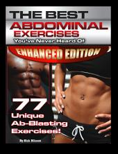 The Best Abdominal Exercises You've Never Heard Of (Enhanced Edition)