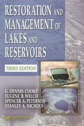 Restoration and Management of Lakes and Reservoirs: Edition 3